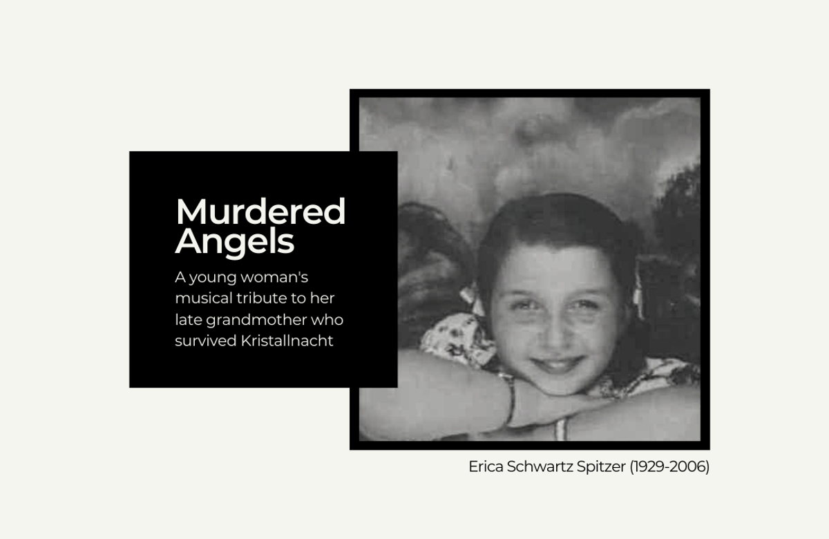 Murdered Angels: A young woman's musical tribute to her late grandmother who survived Kristallnacht
