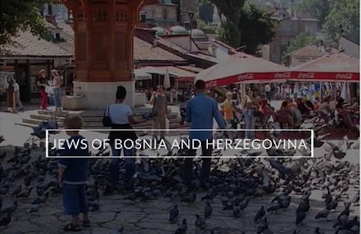 Time Off: Jews of Bosnia and Herzegovina