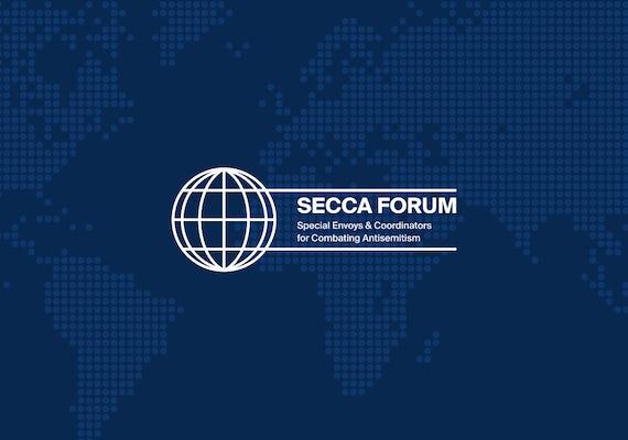 Special Envoys & Coordinators Combating Antisemitism (SECCA)