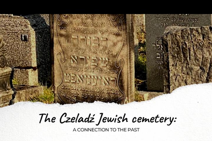 My Grandmother's Grave: The Czeladź Jewish Cemetery